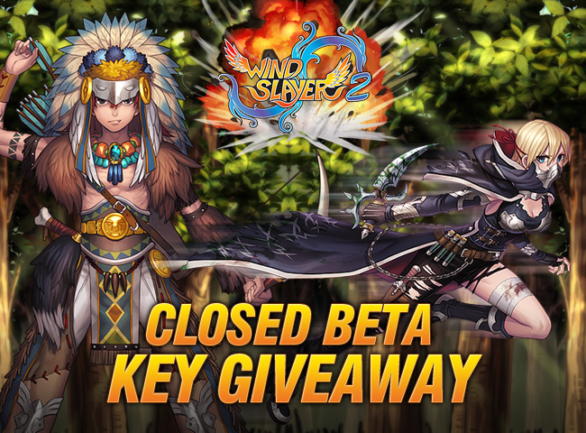Name:  WindSlayer-2-Closed Beta Giveaway.jpgViews: 322Size:  245.5 KB