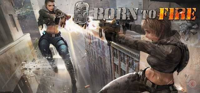 Born to Fire announces its Closed Beta