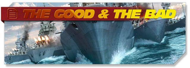 World of Warships: The Good & The Bad