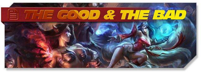 League of Legends: The Good & The Bad