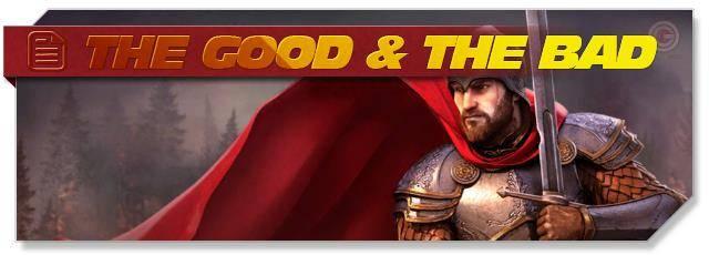 Throne: Kingdom at War: The Good & The Bad