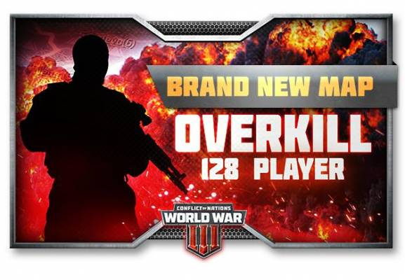 New Overkill 128 Player - Conflict of Nations World War