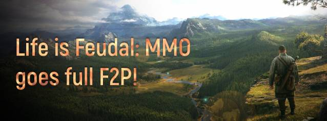 Life is Feudal MMO goes full F2P