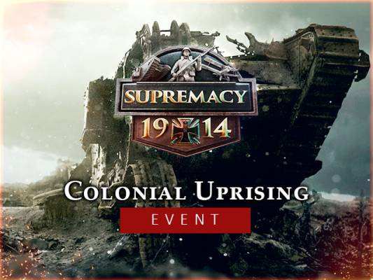 Supremacy 1914 - The Great War Colonial Uprising