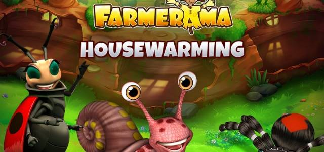 Farmerama Housewarming Event