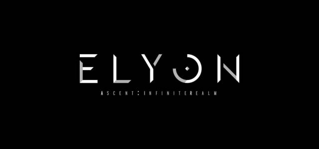 Elyon new name for Ascent: Infinite Realm