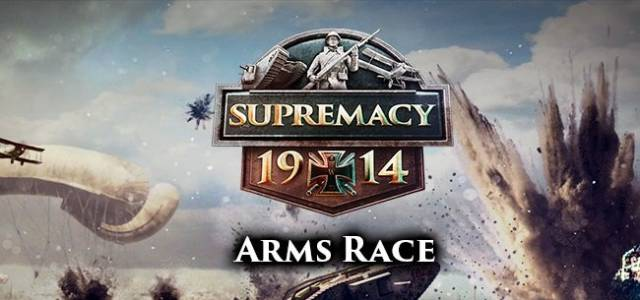 Supremacy 1914 Arms Race Event on F2P